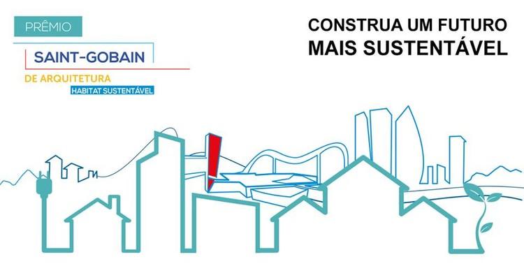 Estão abertas as inscrições para o 3º Prêmio Saint-Gobain de Arquitetura, © do Prêmio Saint-Gobain de Arquitetura