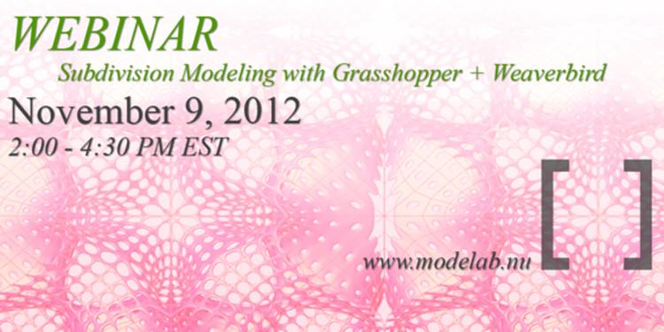 modeLab Webinar: Subdivision Modeling with Grasshopper + Weaverbird