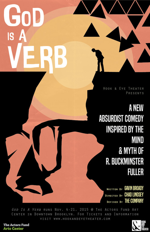 God Is A Verb: A New Play Inspired by R. Buckminster Fuller