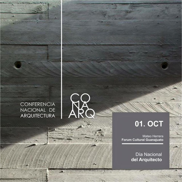 Conferencia Nacional de Arquitectura, conmemorando el Día del Arquitecto / Guanajuato