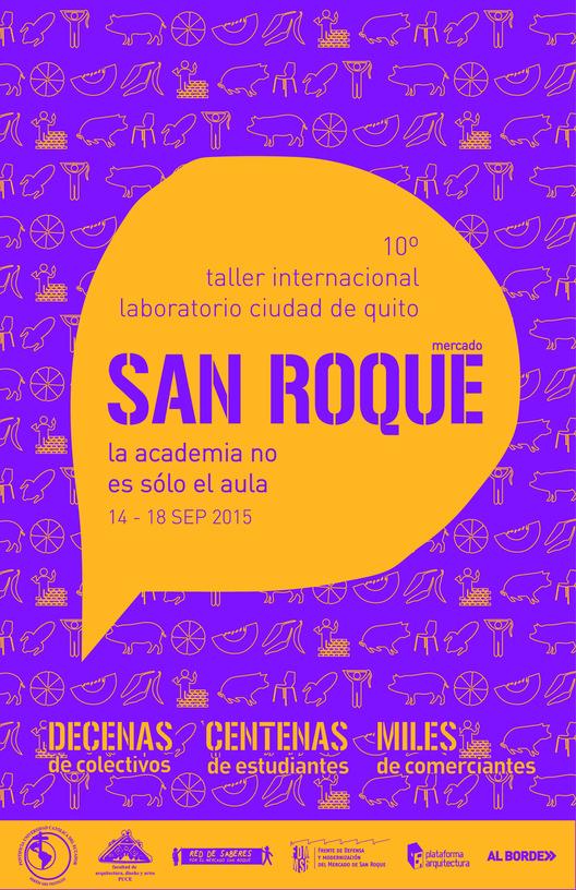 10° Taller Internacional Laboratorio Ciudad de Quito - Mercado San Roque