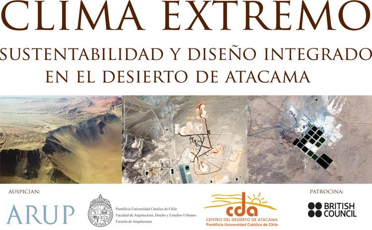 Seminario Clima Extremo: Sustentabilidad y Diseño Integrado en el Desierto de Atacama