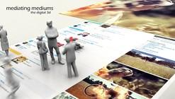 Video: Mediating Mediums - The Digital 3d