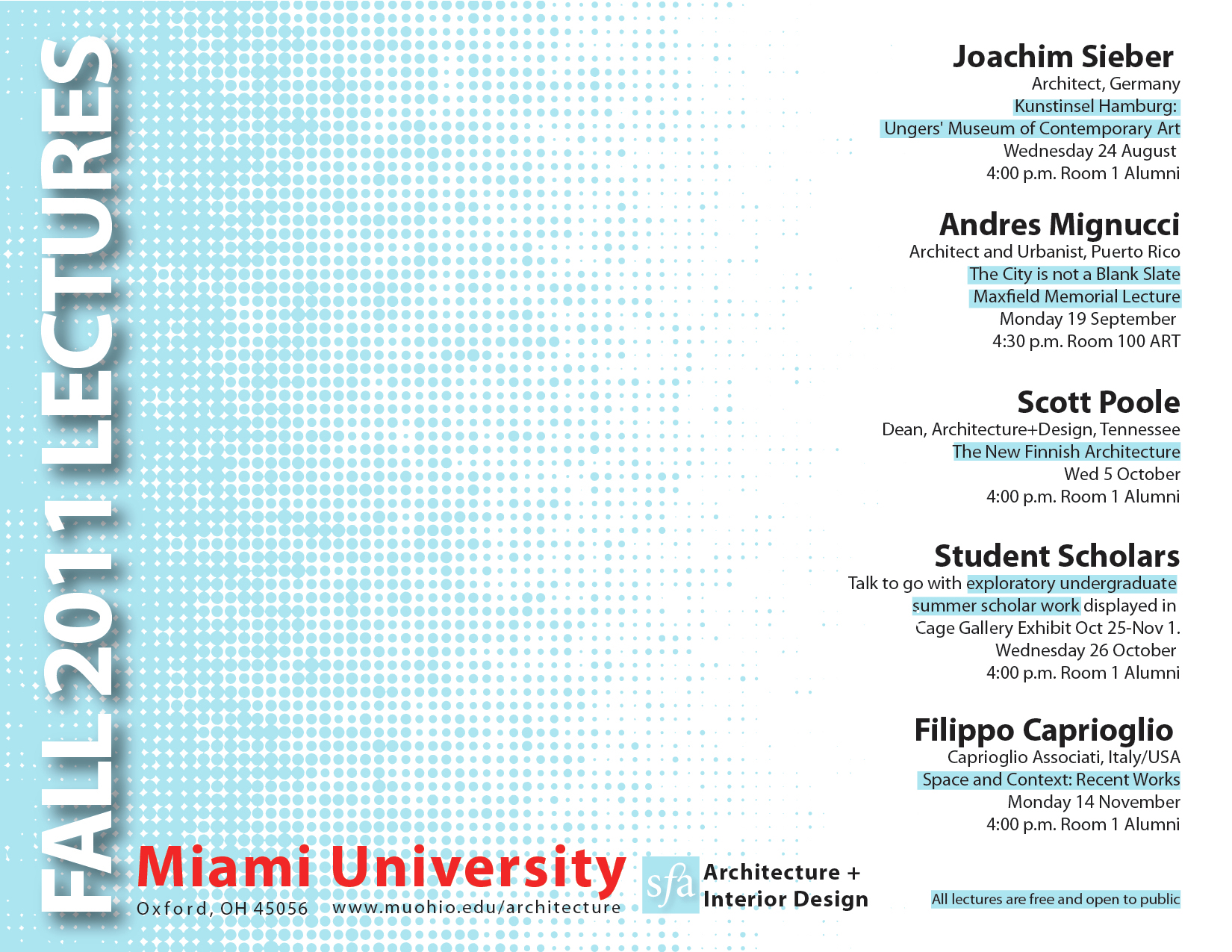 Miami University Fall 11 Architecture And Interior Design Lecture Series Archdaily