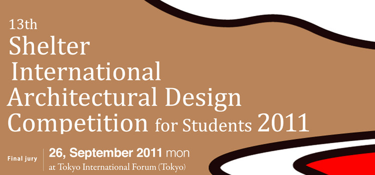 Th Shelter Design Competition For Architecture Students