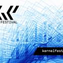 KERNEL FESTIVAL CALL FOR ARTISTS