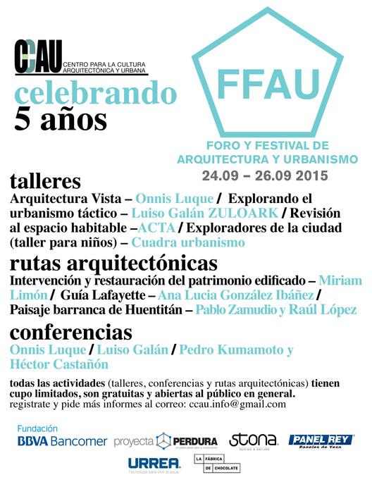 FFAU Foro y Festival de Arquitectura y Urbanismo / Guadalajara, CCAU