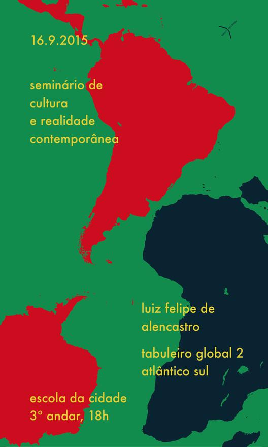 """Escola da Cidade promove aula aberta """"Tabuleiro Global 2: Hemisfério Sul"""", com Luiz Felipe de Alencastro, via Escola da Cidade"""