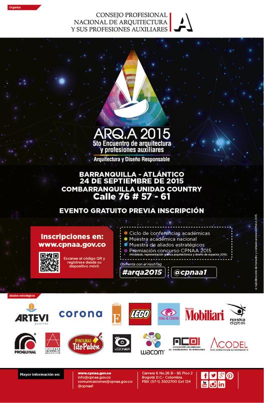 ARQ.A 2015 V Encuentro de arquitectura y profesiones auxiliares: Arquitectura y Diseño Responsable / Barranquilla