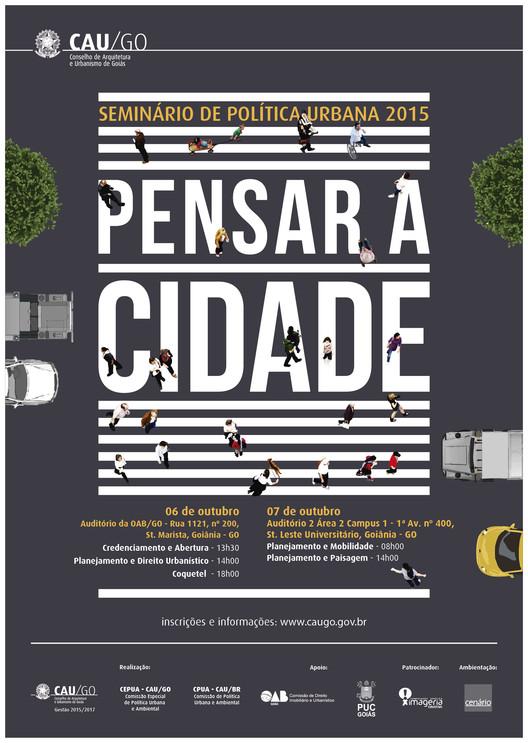 """CAU-GO promove o seminário de política urbana """"Pensar a Cidade"""", via CAU-GO"""