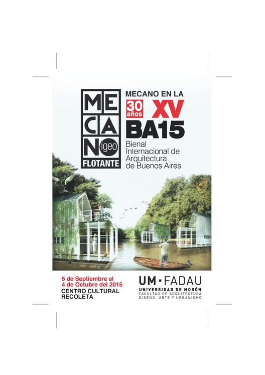 MECANO F en la Bienal Internacional de Arquitectura de Buenos Aires, MECANO (F) FLOTANTE - IGEO - EN LA BA15