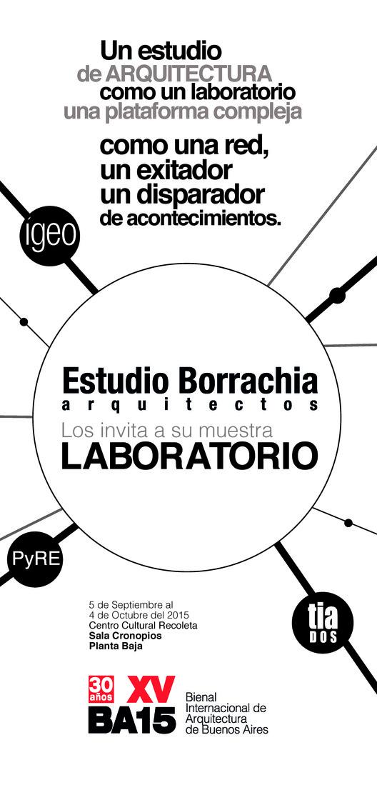 Exposición 'Laboratorio' de Estudio Borrachia en la Bienal Internacional de Arquitectura de Buenos Aires, EXPOSICION LABORATORIO - ESTUDIO BORRACHIA - BIENAL BA15
