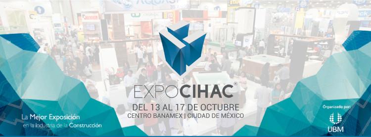 EXPO CIHAC 2015 en la Ciudad de México [¡Sorteo cerrado!]