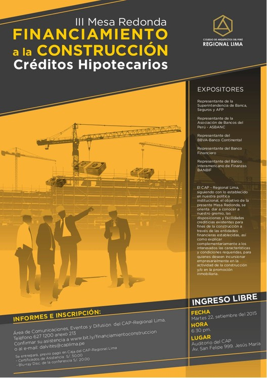 """III Mesa Redonda: """"Financiamiento a la Construcción. Créditos Hipotecarios"""", vía Colegio de Arquitectos del Perú Regional Lima"""