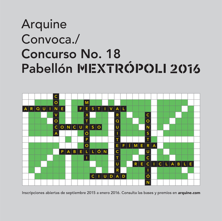 Open Call: Arquine Launches Competition to Design the 2016 MEXTROPOLI Pavilion