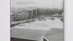 Arquitectura em Portugal - Um roteiro fotográfico / Gabriele Basilico