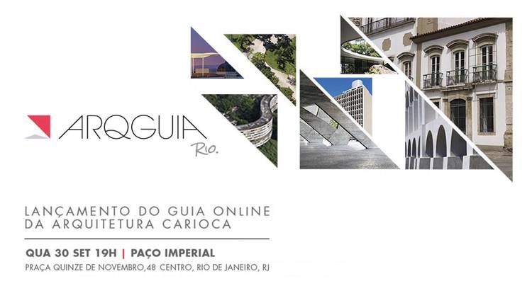 Lançamento do guia online da arquitetura carioca - ArqGuia Rio