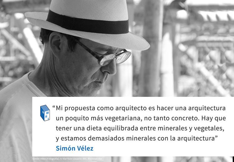 Frases: Simón Vélez y la Arquitectura Vegetariana