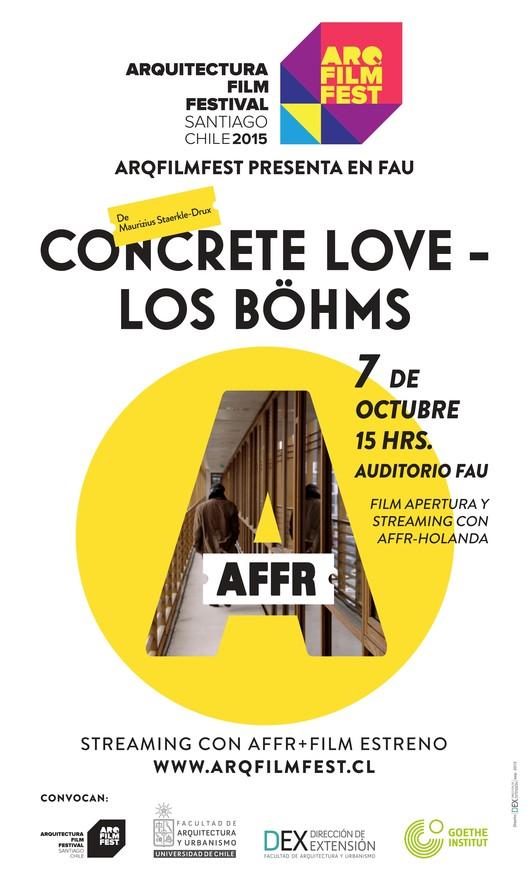 ARQFILMFEST en la FAU: Inauguración y Estreno de 'Concrete Love - Los Böhms' / Santiago