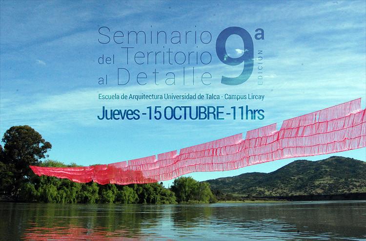 Seminario 'Del Territorio al Detalle' / Talca, Taller de Obra 2014 / German Valenzuela