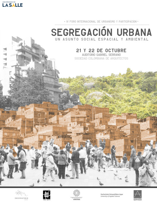 IV Foro U+P: Segregación Urbana / Bogotá, vía observatorio urbano habitat