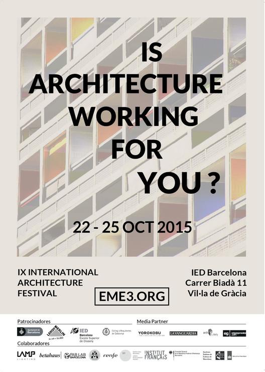 Eme3_2015 : International Architecture Festival / Barcelona