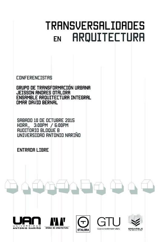 Conferencia: Transversalidades en Arquitectura, Cortesía de Universidad Antonio Nariño