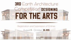 Designing for the Arts: 3rd Earth Architecture Competition