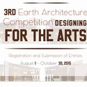 Designing for the Arts: 3rd Earth Architecture Competition  3rd Earth Architecture Competition