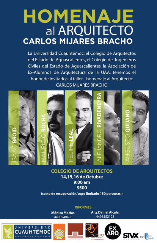 Homenaje al Arquitecto Carlos Mijares Bracho / Aguascalientes