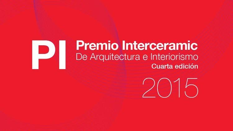 Ganadores del Premio Interceramic de Arquitectura e Interiorismo y Premio a la Trayectoria 2015