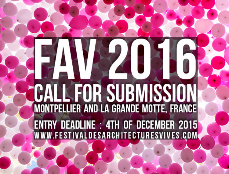 Call for Submissions: Festival des Architectures Vives 2016, FAV2016