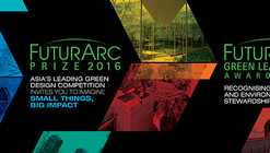 FuturArc Prize 2016 & FuturArc Green Leadership Award 2016