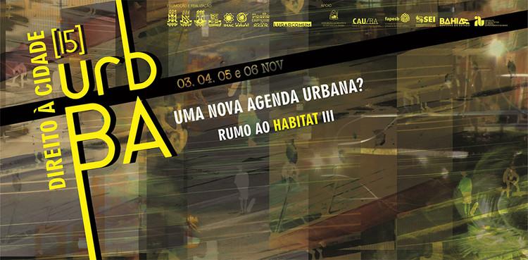 Seminário Urbanismo na Bahia - Direito à cidade: uma nova agenda urbana?