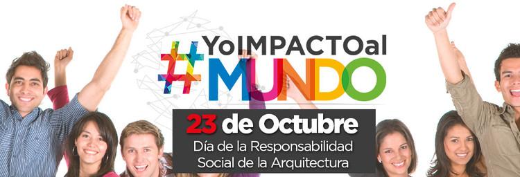 #YoImpactoAlMundo: Día de la responsabilidad social de la arquitectura, Subdirección de Fomento y Comunicaciones
