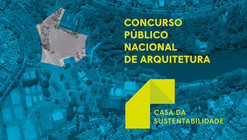 Inscrições abertas para o concurso Casa da Sustentabilidade