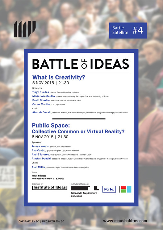 BATTLE OF IDEAS - Porto #4 , Battle of Ideas! Porto 2015