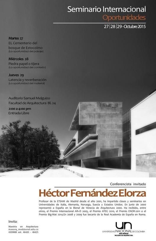 """Seminario Internacional: """"Oportunidades"""" Héctor Fernández Elorza / Medellín, vía Facebook user_Facultad Arquitectura Unal sede Medellín"""