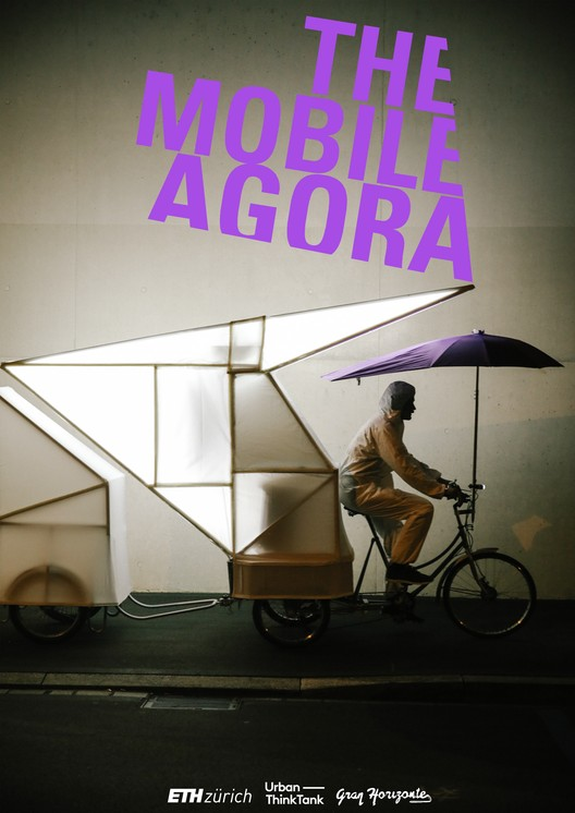 "News from Nowhere: Zürich Laboratory, The Mobile Agora from the ""News from Nowhere"" exhibition. Image by Urban-Think Tank at ETH Zürich"