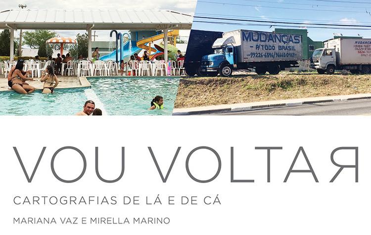 """Escola da Cidade promove a exposição """"Vou Voltar: Cartografias de lá e de cá"""", via Escola da Cidade"""