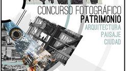 Concurso Fotográfico 'Patrimonio, Arquitectura, Paisaje, Ciudad'