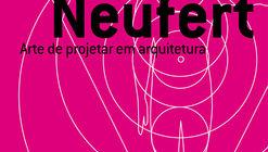 Arte de projetar em arquitetura / Enrst Neufert
