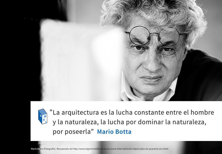 Frases: Mario Botta y la lucha entre arquitectura y naturaleza