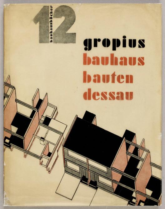 """Bauhausbauten Dessau"" / Walter Gropius. Image vía Monoskop"