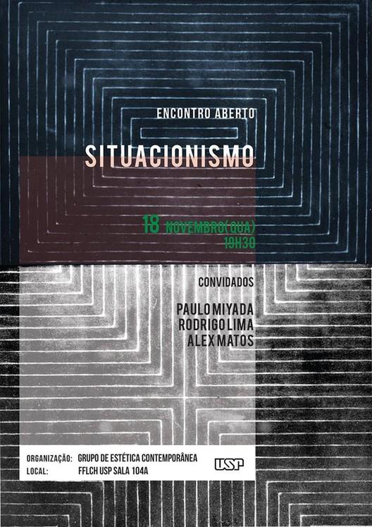 Grupo de Estética Contemporânea da USP promove encontro aberto sobre Situacionismo, via Grupo de Estética Contemporânea