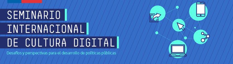 Primer Seminario Internacional de Cultura Digital