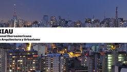 Convocatoria de obras X Bienal Iberoamericana de Arquitectura y Urbanismo (X BIAU)
