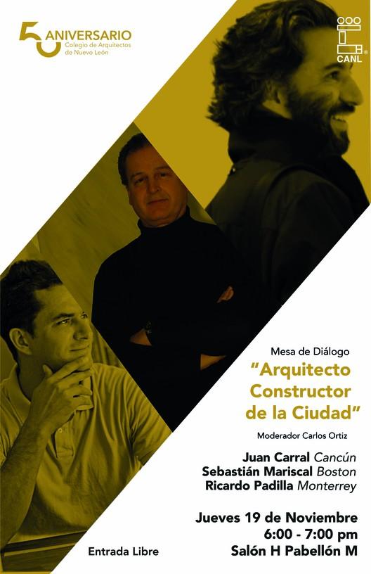 """Mesa de Diálogo """"Arquitecto Constructor de la Ciudad"""" / Monterrey, diseño por Levadura"""