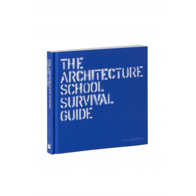 The Architecture School Survival Guide, Courtesy of Laurence King