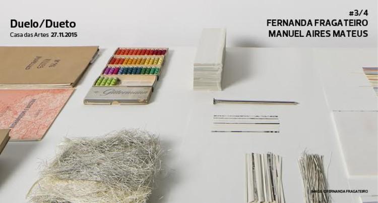 Casa das Artes do Porto promove debate com Fernanda Fragateiro e Manuel Aires Mateus, via Casa das Artes